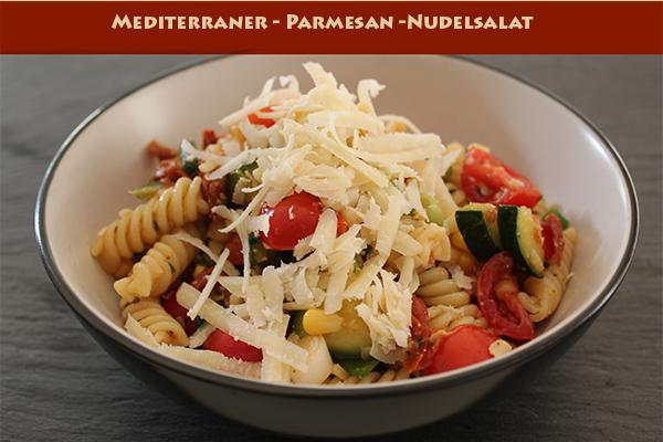 mediterraner-parmesan-nudelsalat